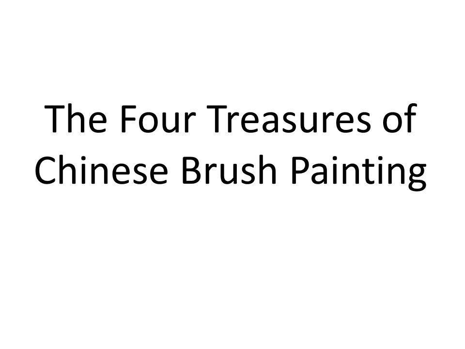 The Four Treasures of Chinese Brush Painting