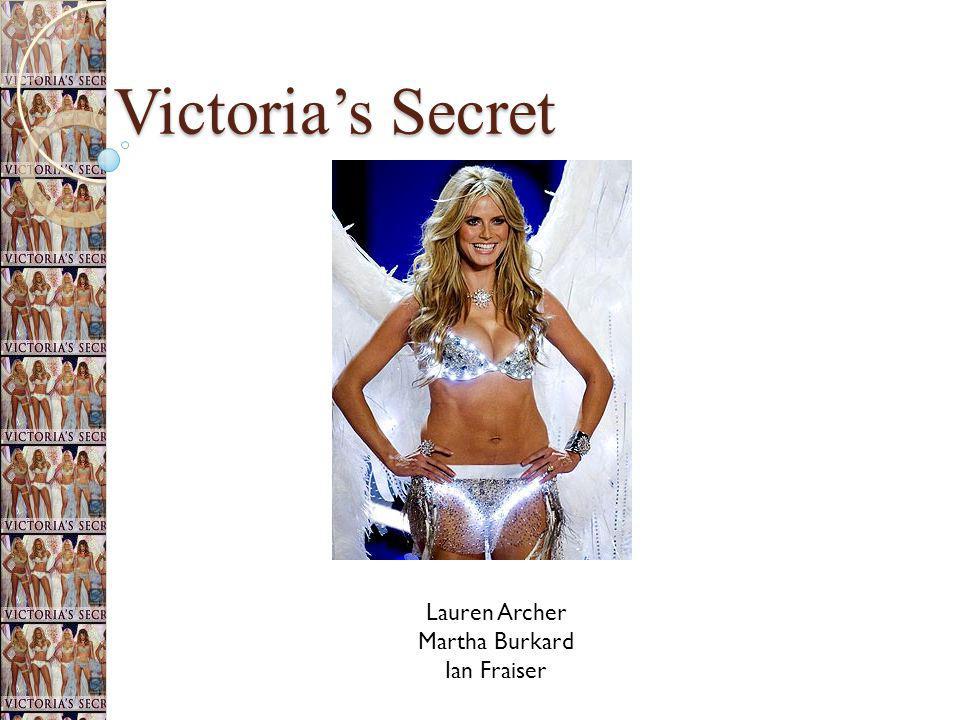 Victorias Secret Lauren Archer Martha Burkard Ian Fraiser