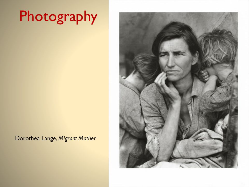 Photography Dorothea Lange, Migrant Mother