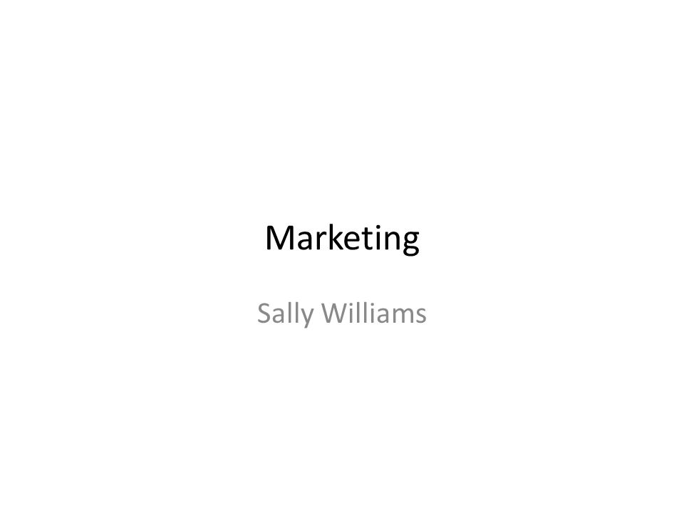 Marketing Sally Williams