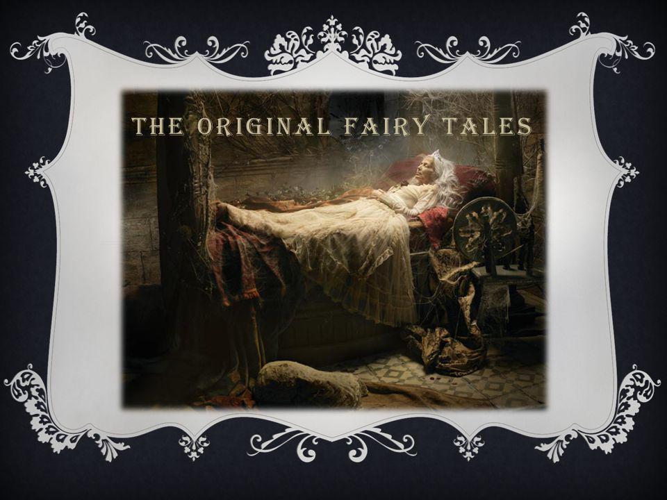 THE ORIGINAL FAIRY TALES