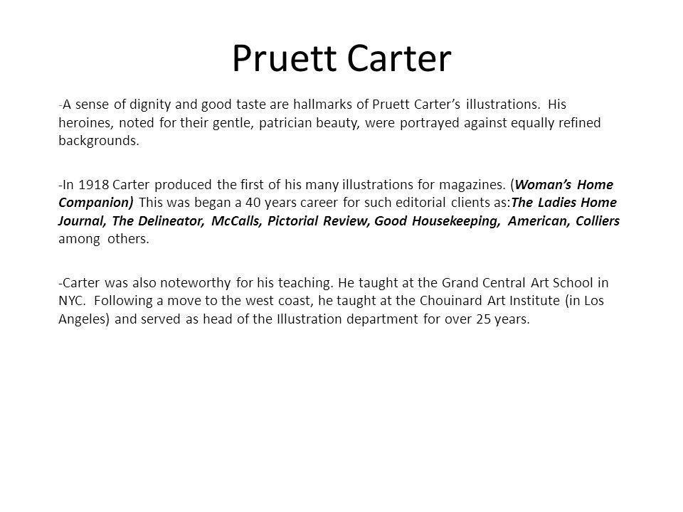 Pruett Carter -A sense of dignity and good taste are hallmarks of Pruett Carters illustrations.
