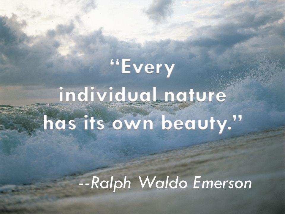 --Ralph Waldo Emerson