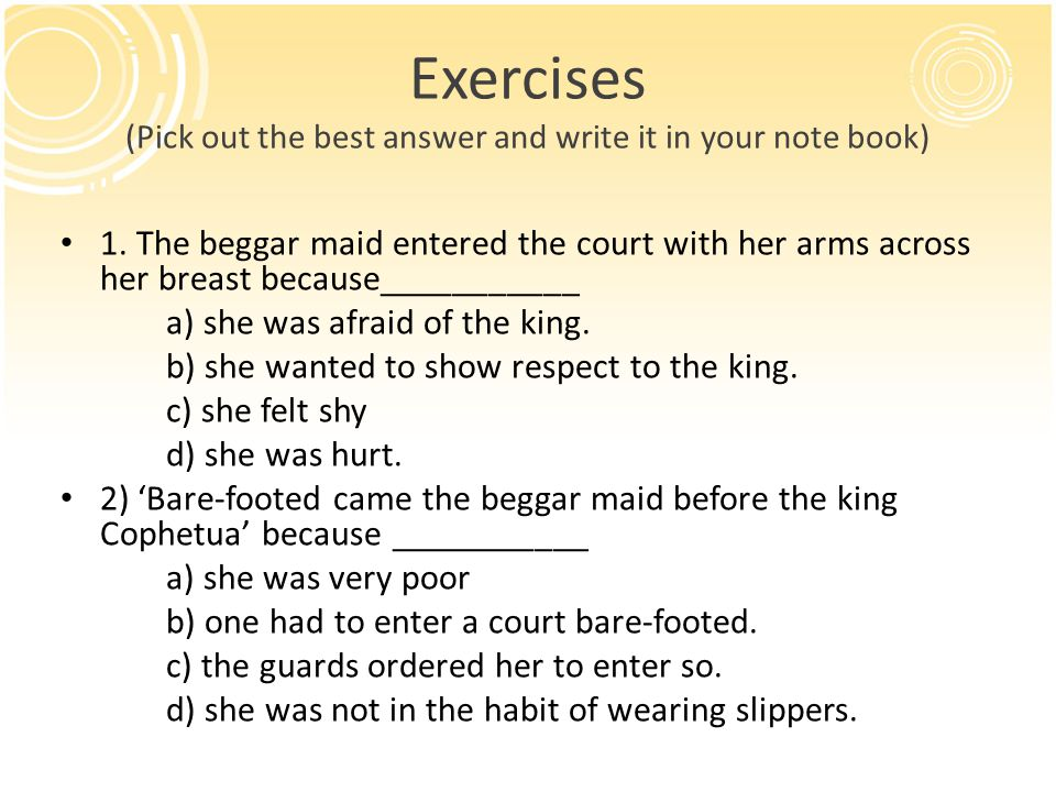 Exercises (Pick out the best answer and write it in your note book) 3.