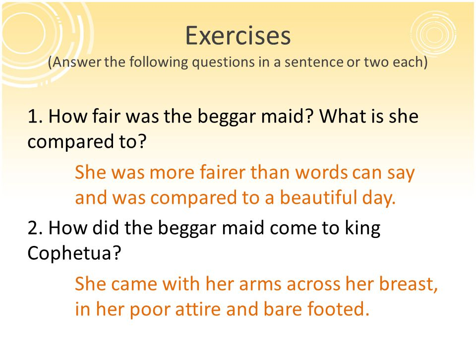 Exercises (Answer the following questions in a sentence or two each) 3.