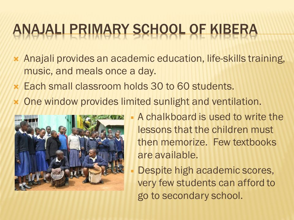 Anajali provides an academic education, life-skills training, music, and meals once a day.