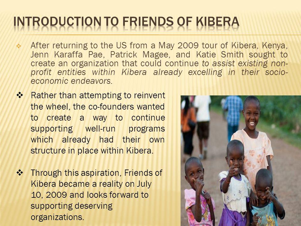 Friends of Kibera partners with successful non- profits working within Kibera slum.