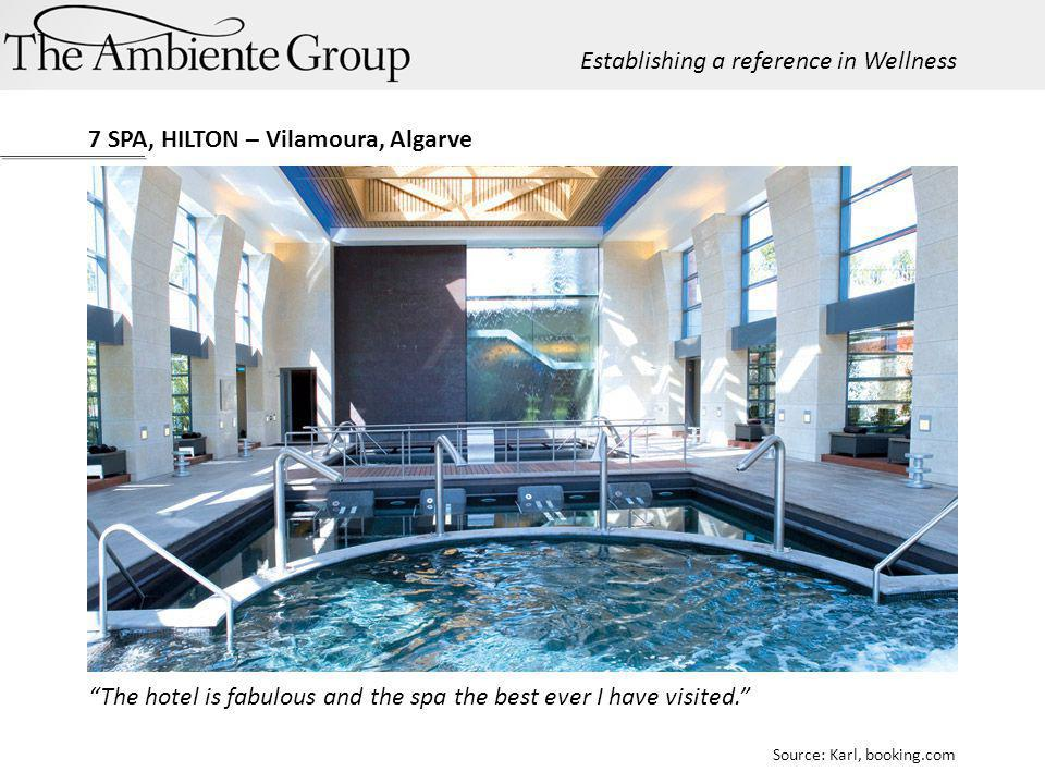The hotel is fabulous and the spa the best ever I have visited. Source: Karl, booking.com 7 SPA, HILTON – Vilamoura, Algarve Establishing a reference