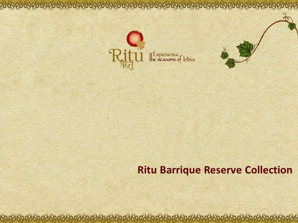 Ritu Barrique Reserve Collection