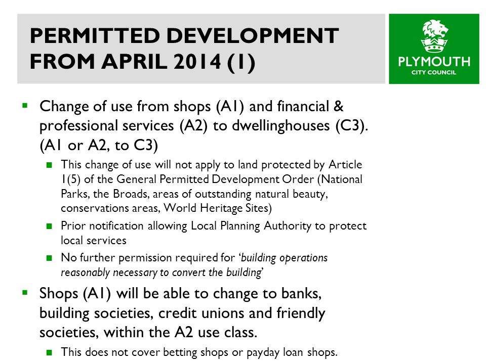 PERMITTED DEVELOPMENT FROM APRIL 2014 (1) Change of use from shops (A1) and financial & professional services (A2) to dwellinghouses (C3).