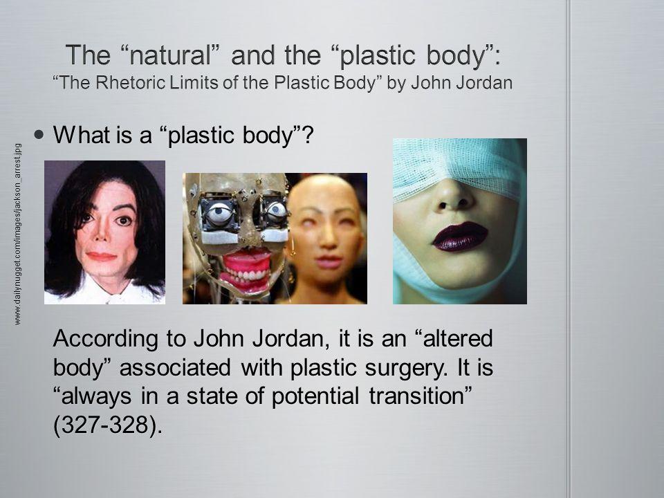 What is a plastic body. What is a plastic body.