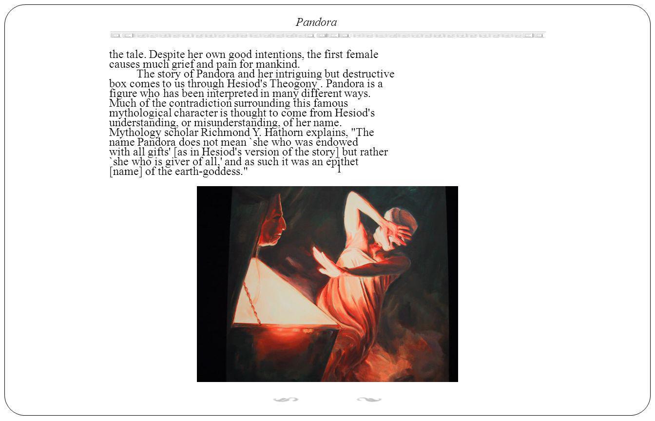 Pandora the tale.