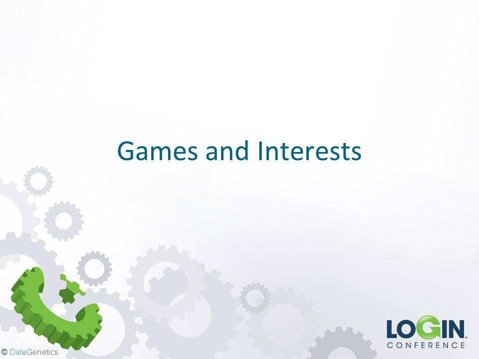 Games and Interests
