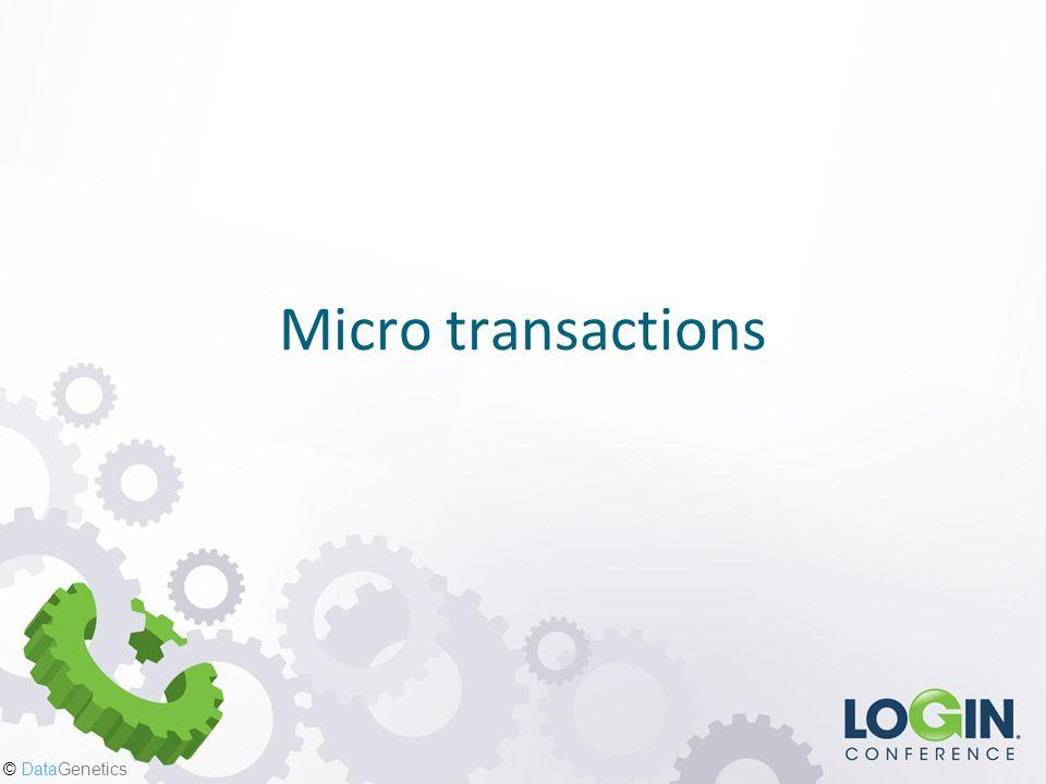 © DataGenetics Micro transactions