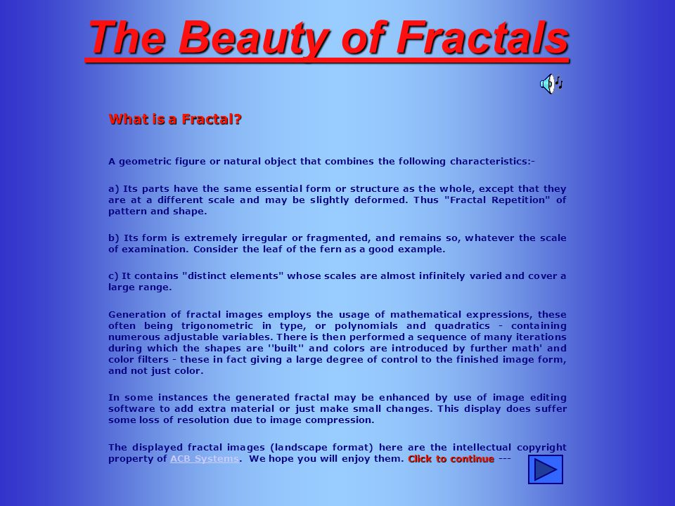 The Beauty of Fractals What is a Fractal.