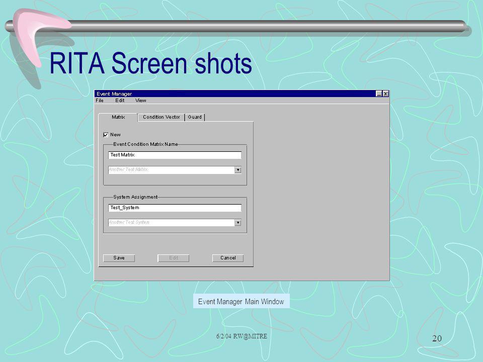 6/2/04 RW@MITRE 20 RITA Screen shots Event Manager Main Window