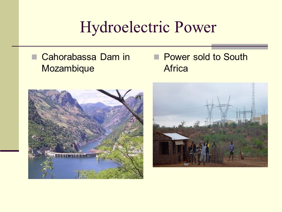 Hydroelectric Power Cahorabassa Dam in Mozambique Power sold to South Africa