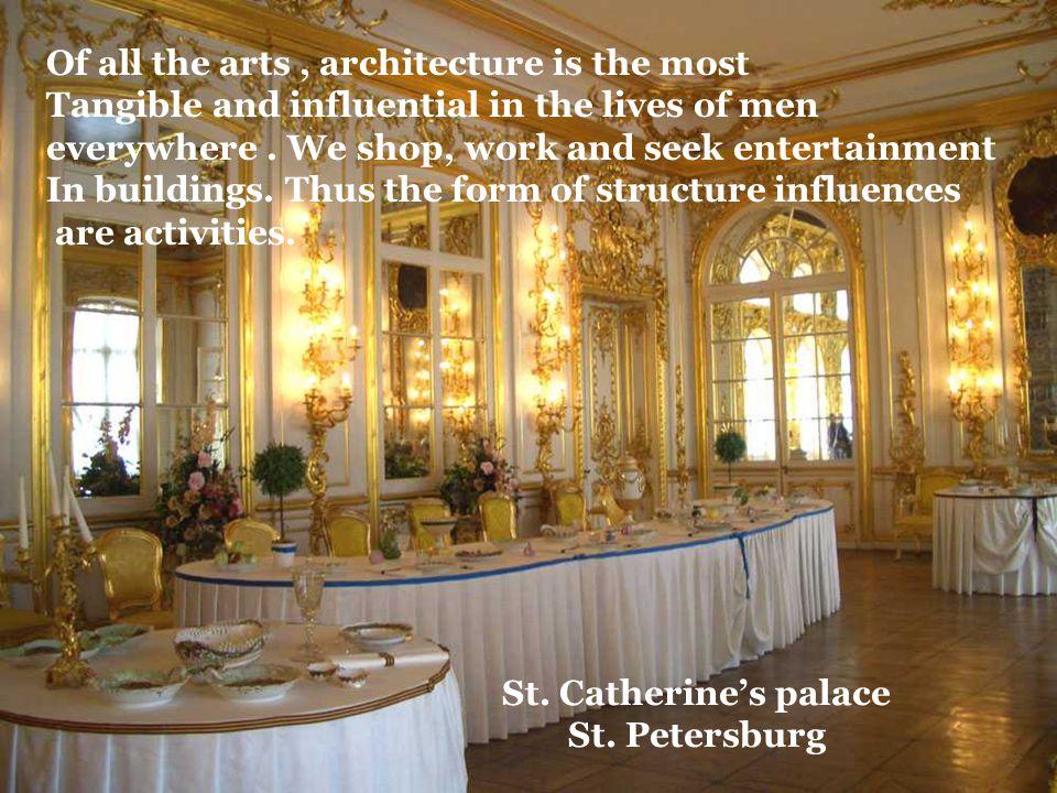 3. Architecture Architecture is frozen music.