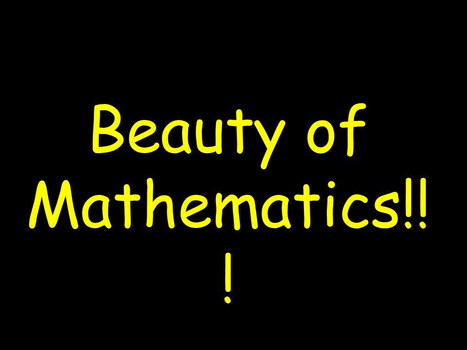 Beauty of Mathematics!! !