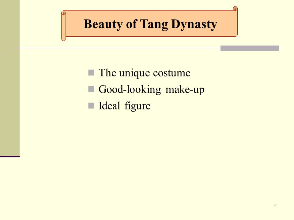 5 The unique costume Good-looking make-up Ideal figure Beauty of Tang Dynasty