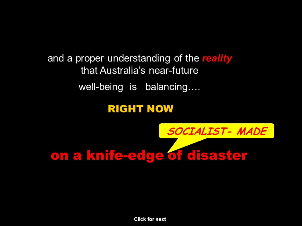 This Public Awareness PowerPoint is one of many created by Peter Forde, a writer, social researcher and private citizen It was created and freely distributed for one reason ONLY: a deep concern for Australias near future, with no affiliation or connection to any political party or movement.