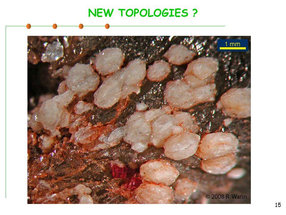 NEW TOPOLOGIES 15