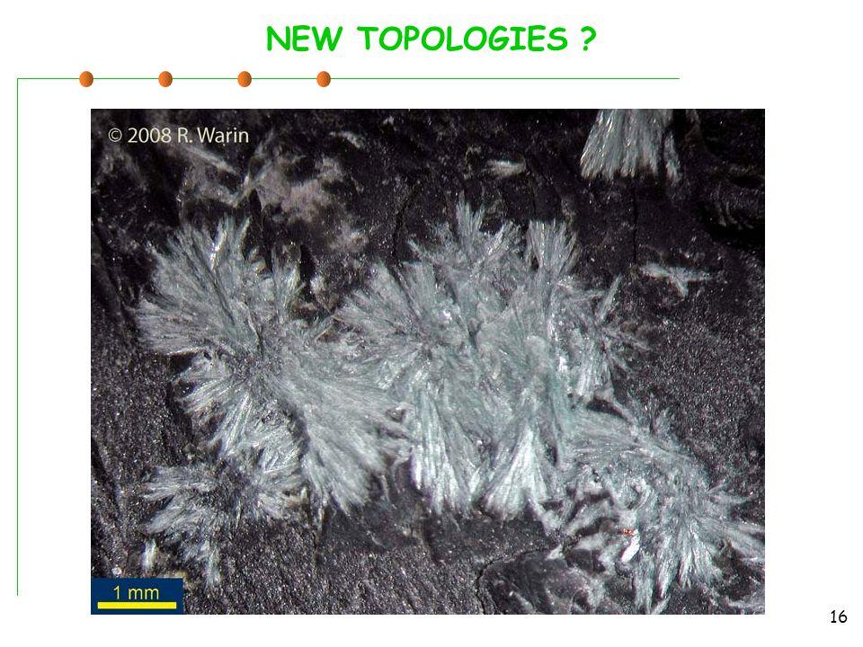 NEW TOPOLOGIES 16