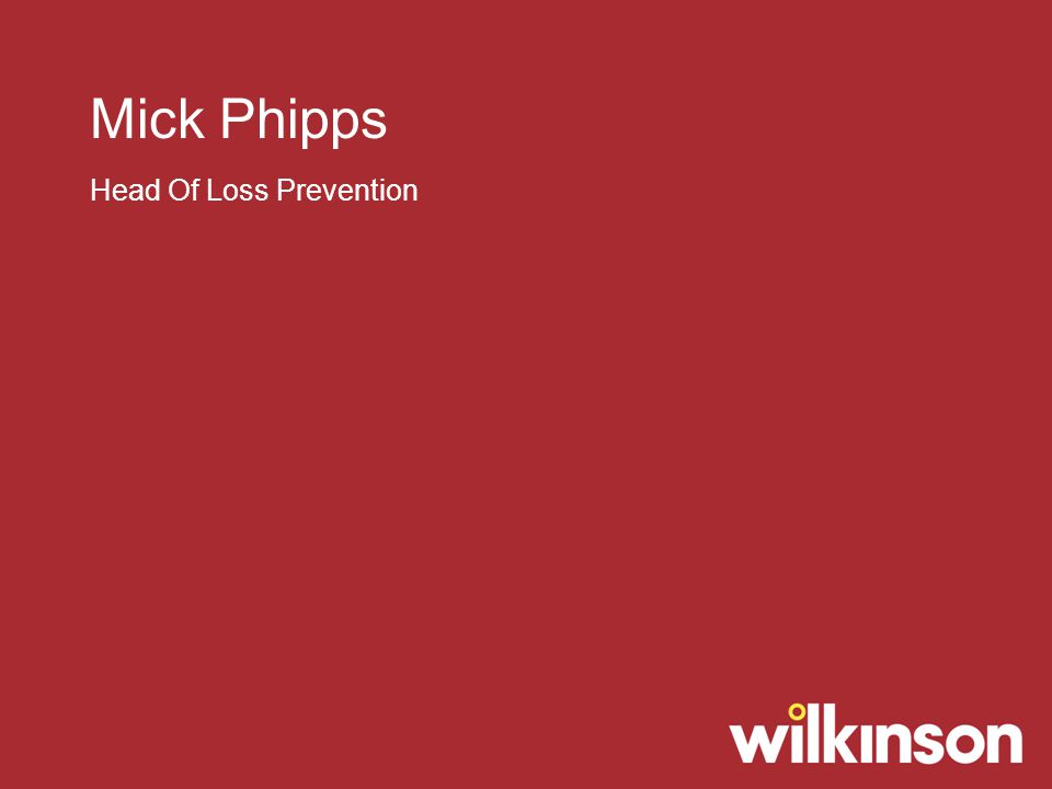 Mick Phipps Head Of Loss Prevention