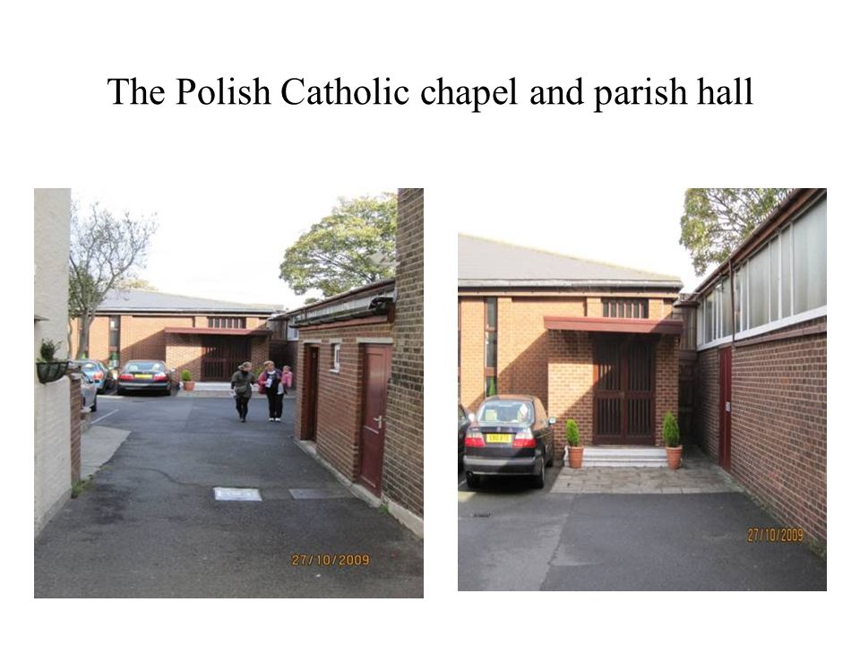 The Polish Catholic chapel and parish hall