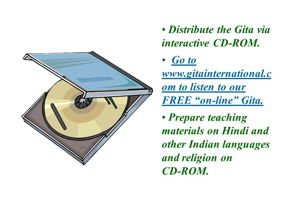 Distribute the Gita via interactive CD-ROM.