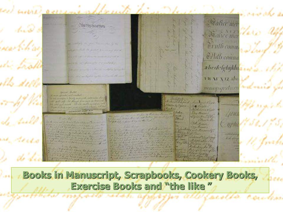 Books in Manuscript, Scrapbooks, Cookery Books, Exercise Books and the like Exercise Books and the like