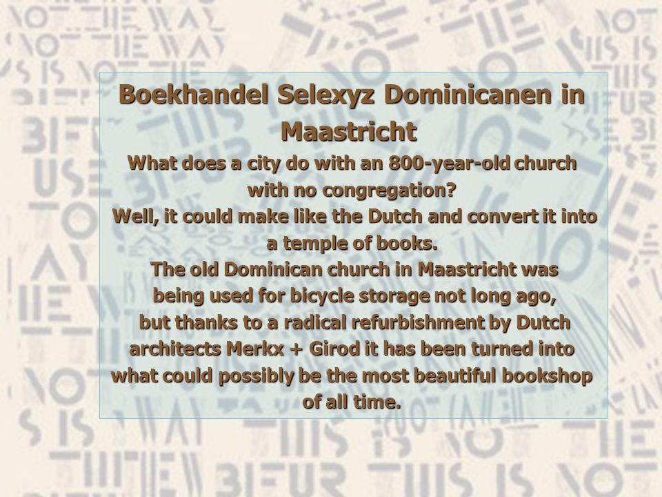 Boekhandel Selexyz Dominicanen לפני... אחרי...