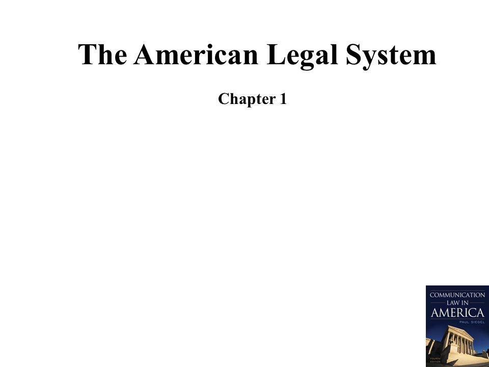 The American Legal System Chapter 1