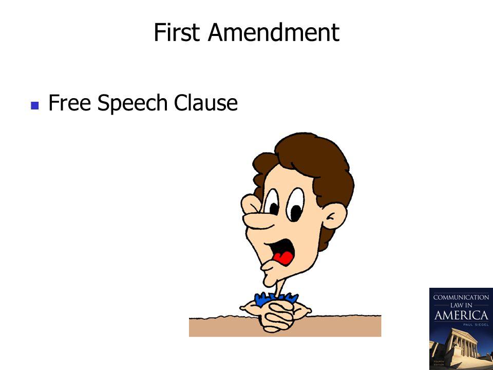 First Amendment Free Speech Clause