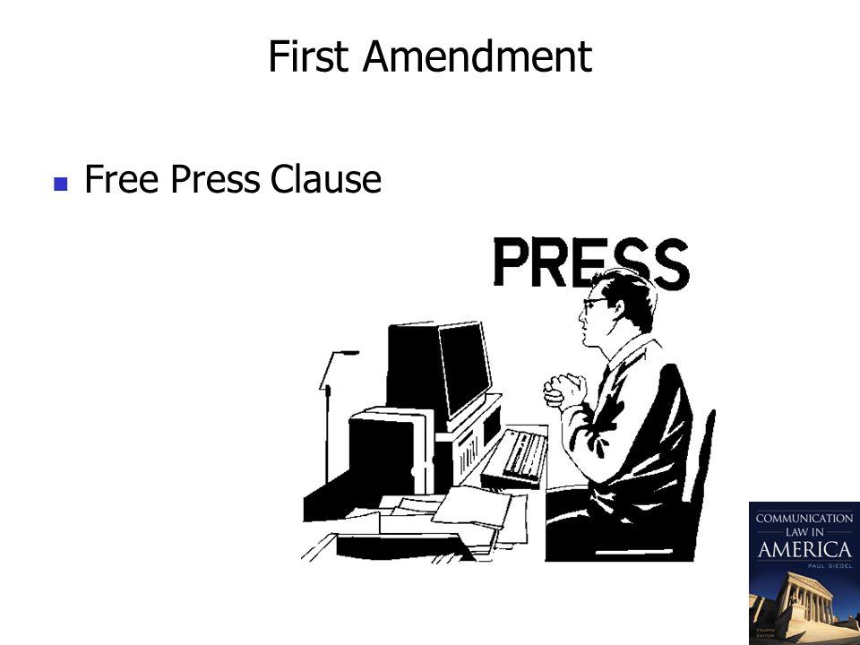 First Amendment Free Press Clause