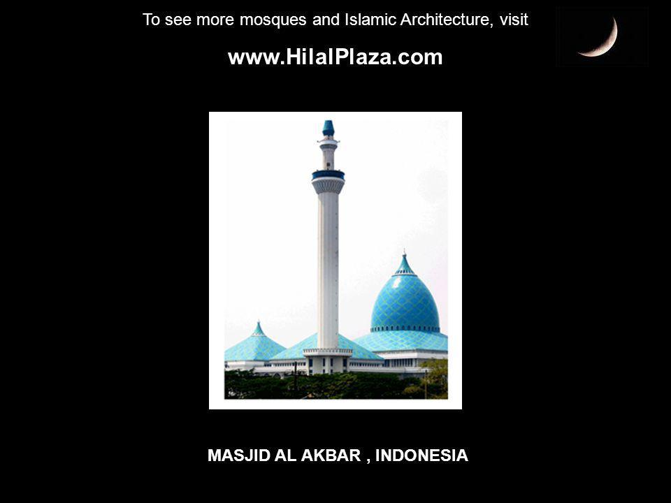 To see more mosques and Islamic Architecture, visit www.HilalPlaza.com KING ABDULLAH MOSQUE AT NIGHT