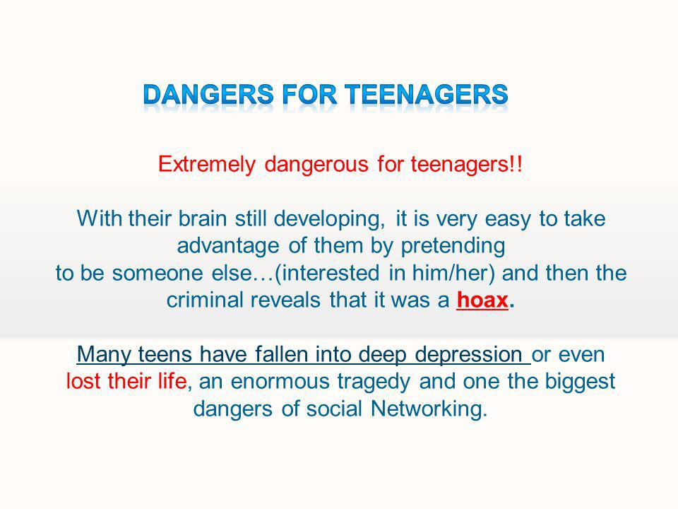 Extremely dangerous for teenagers!.
