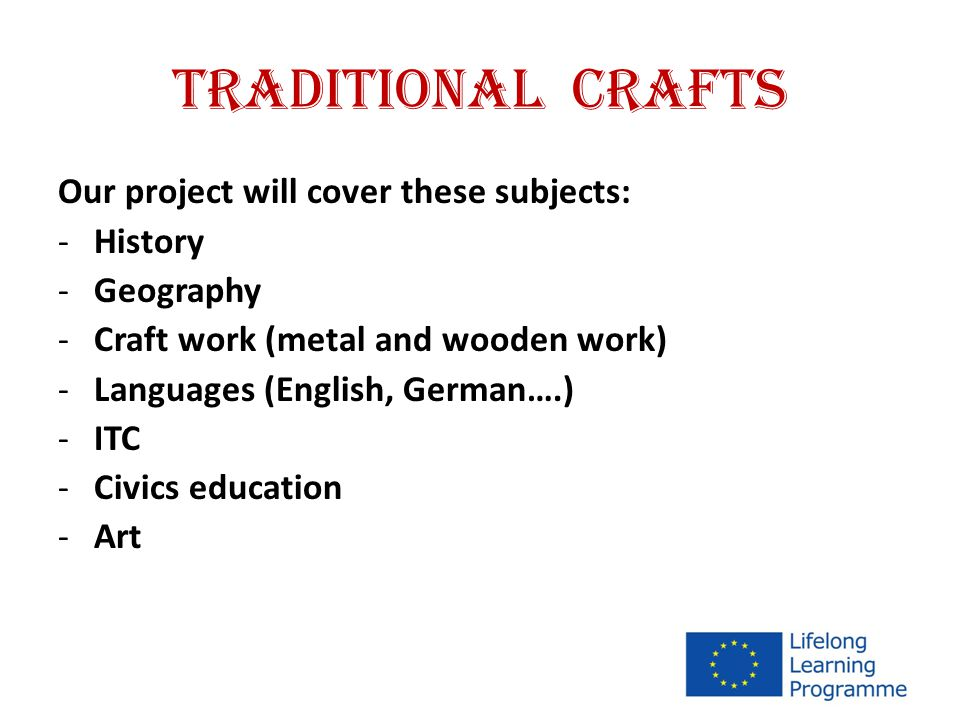TRADITIONAL CRAFTS PROJECT TIME SCHEDULE semptember 2012 START october 2012 meeting in Odry