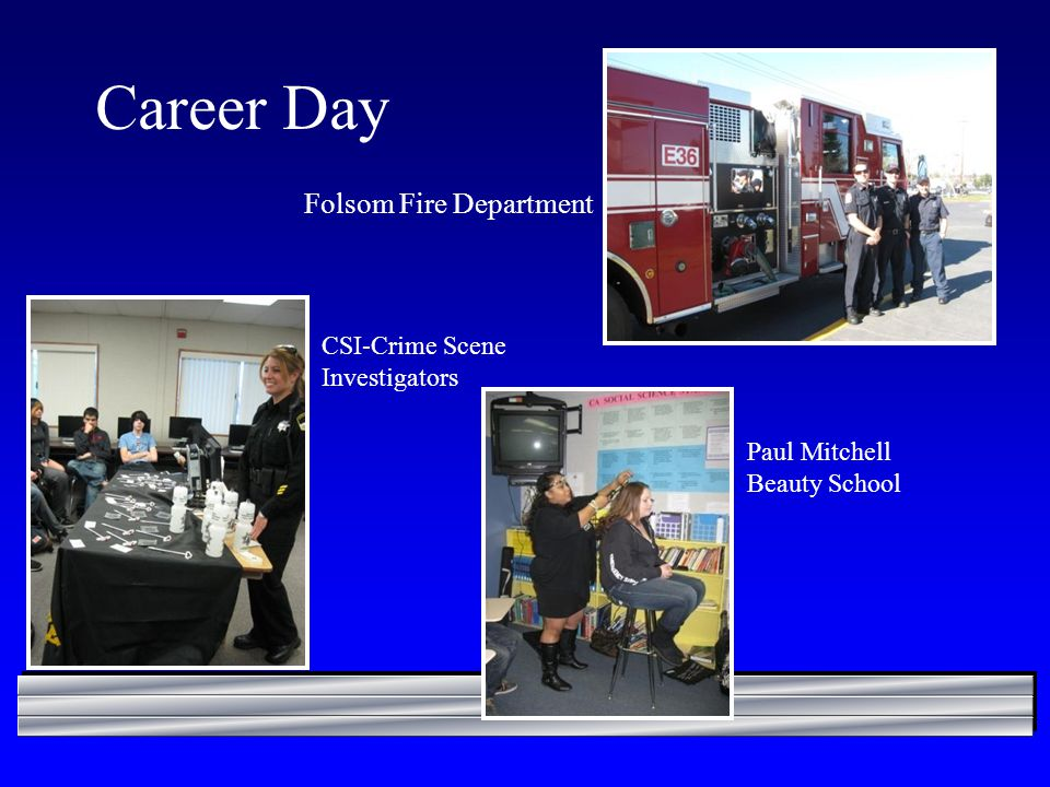 Career Day CSI-Crime Scene Investigators Folsom Fire Department Paul Mitchell Beauty School