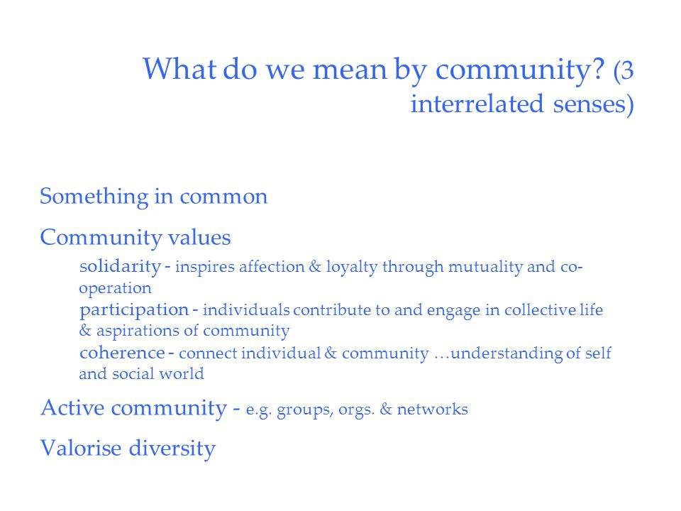 What do we mean by community.