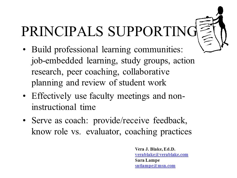PRINCIPALS SUPPORTING DI Capitalize on support from district-level administrators, curriculum supervisors or specialists,... Develop supervision techn