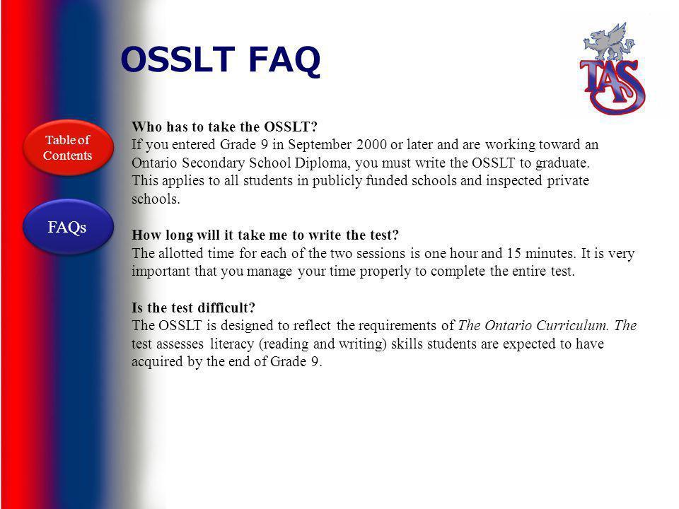 OSSLT FAQ Who has to take the OSSLT.