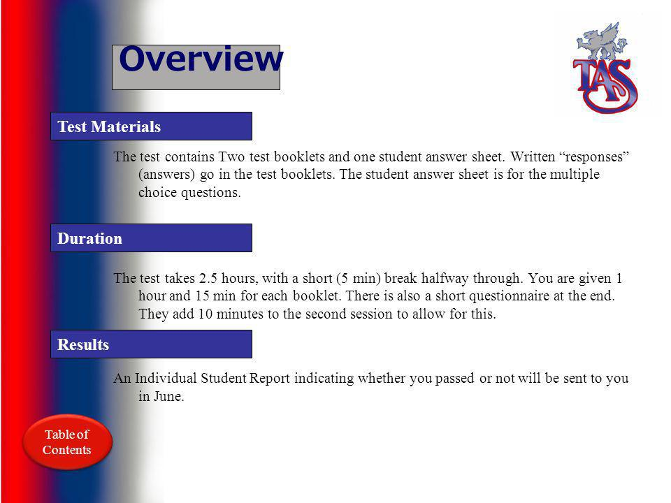 Overview The test contains Two test booklets and one student answer sheet.
