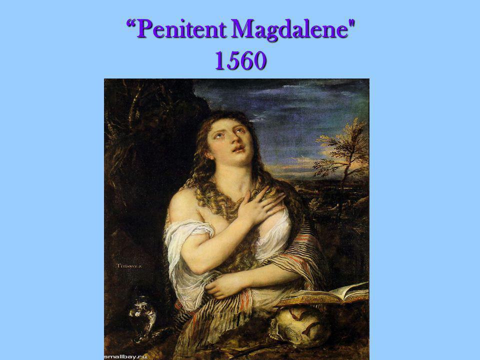 Penitent Magdalene 1560Penitent Magdalene 1560