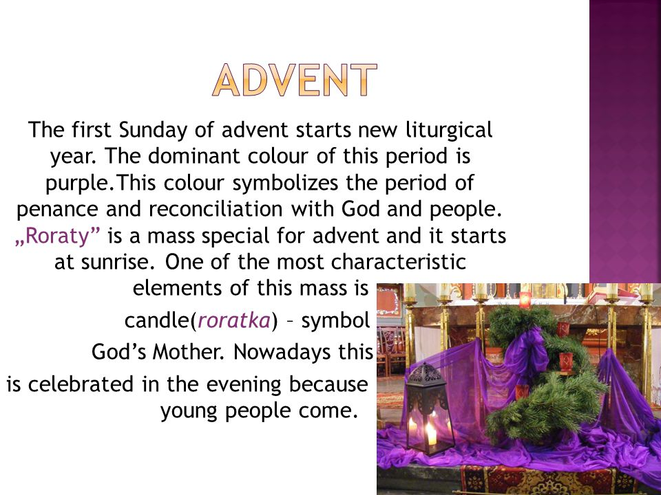 One of the symbol of advent is also special calendar.