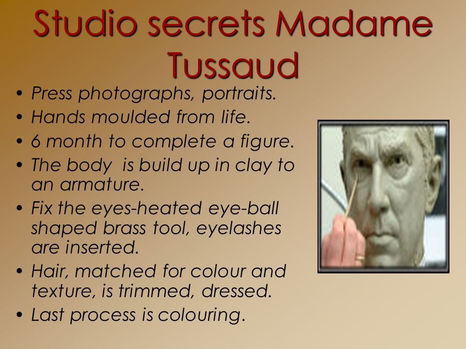 Studio secrets Madame Tussaud Press photographs, portraits.