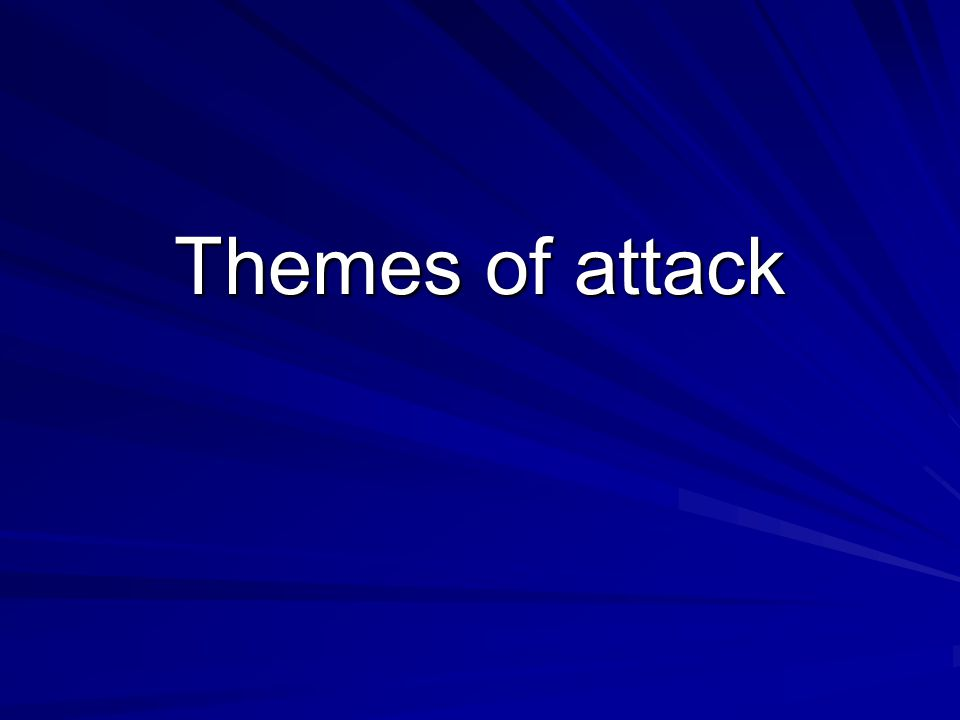 Themes of attack