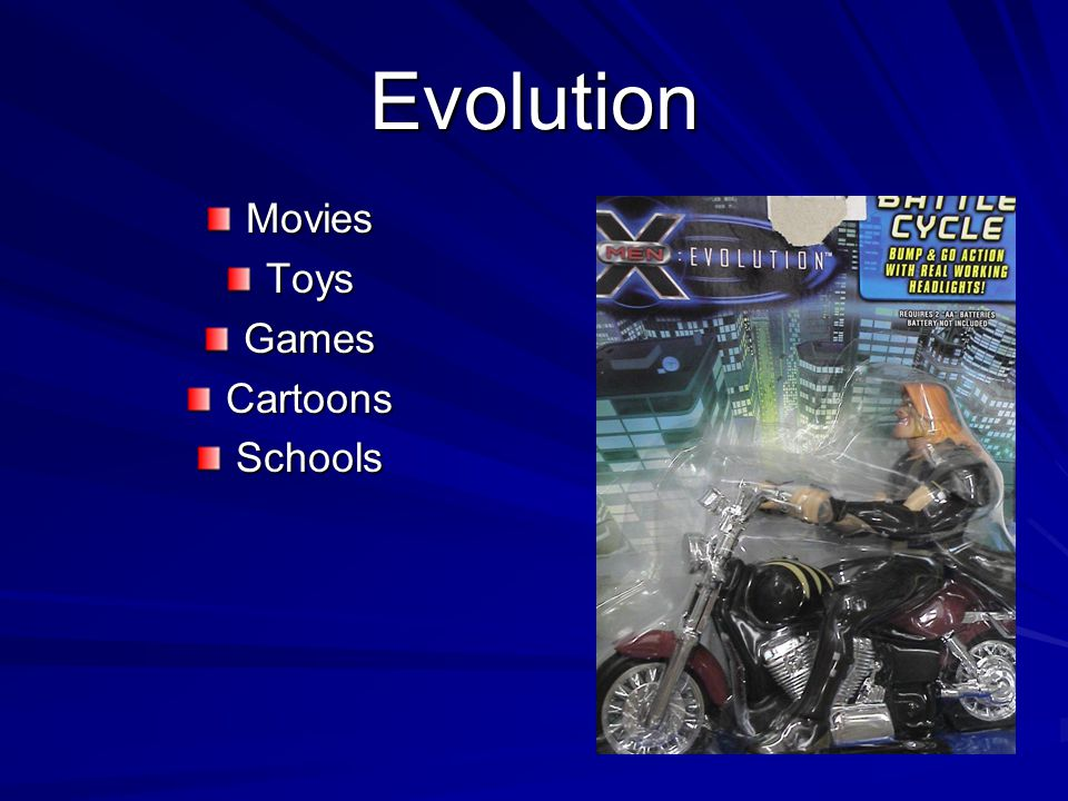 Evolution MoviesToysGamesCartoonsSchools