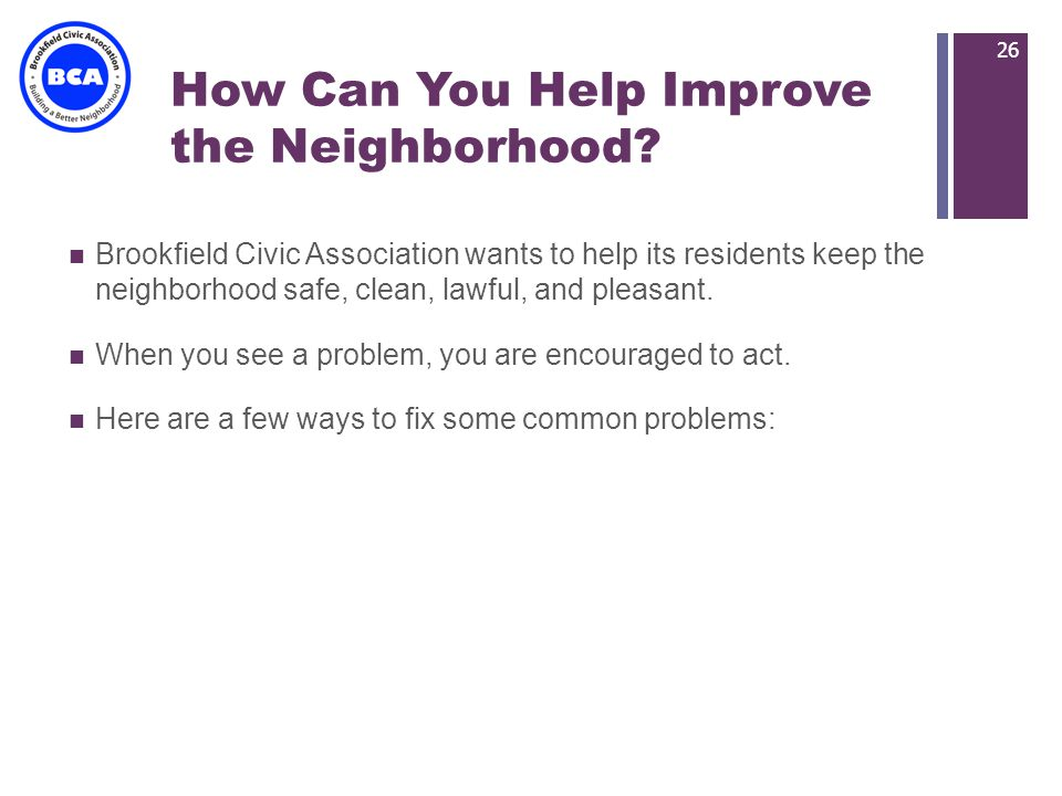 + How Can You Help Improve the Neighborhood.