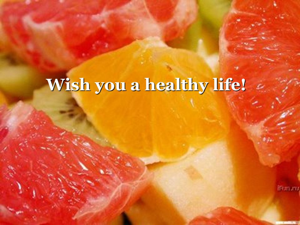 Wish you a healthy life!